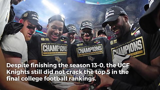 Final College Football Rankings Snub UCF One Last Time - Video