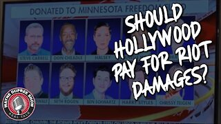 Should Hollywood Actors That Bailed Out Protesters Pay For Riot Damages