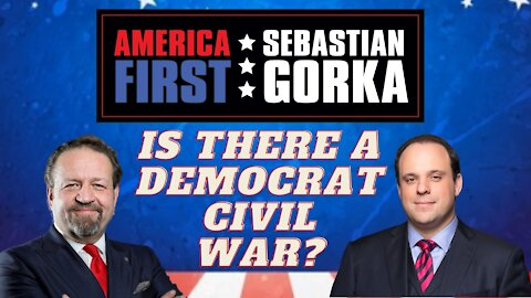 Is there a Democrat civil war? Boris Epshteyn with Sebastian Gorka on AMERICA First