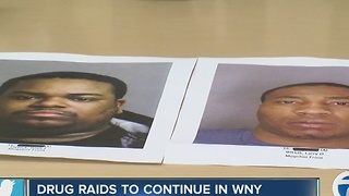 drug raids continue in WNY after two arrests were made - Video