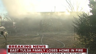 Family loses home due to space heater in East Tulsa - Video