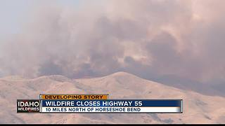 Highway 55 shut down in both directions as crews battle wildfire - Video