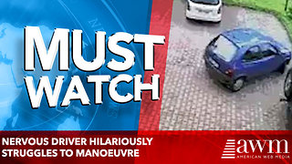 Nervous driver hilariously struggles to manoeuvre - Video