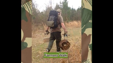 Farmers Walk with Field Expedient Items