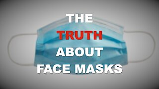 The Truth about Face Masks