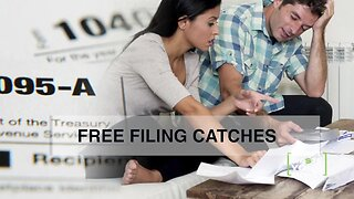 Free tax filing catches to watch out for
