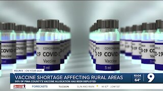 Limited vaccine supply affecting rural areas in Pima County