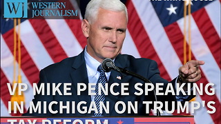VP Mike Pence Speaking In Michigan On Trump's Tax Reform - Video