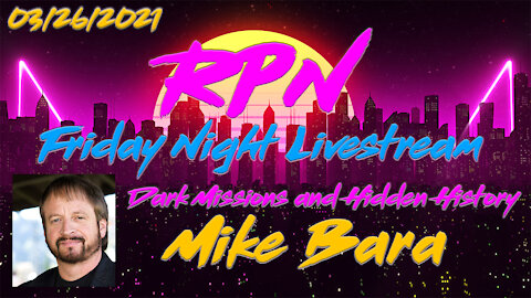 Author & Researcher Mike Bara Joins RedPill78 on Friday Night Livestream