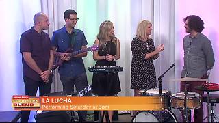 La Lucha performs live in The Morning Blend studio - Video