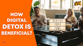 What Are The Health Benefits Of Digital Detox ?