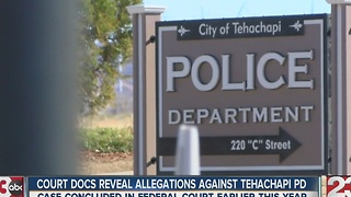 Court documents reveal allegations made by Peter Graff towards Tehachapi Police Department - Video