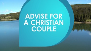 Advise for a christian couple - Video