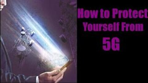 HOW TO PROTECT YOURSELF AGAINST 5G (EMF RADIATION)