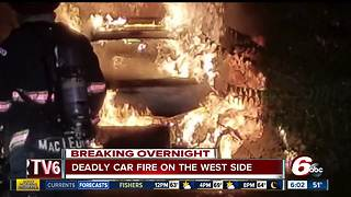 BREAKING OVERNIGHT: Deadly car fire on the west side - Video