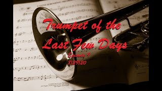 Trumpet of the Last Few Days Episode 9