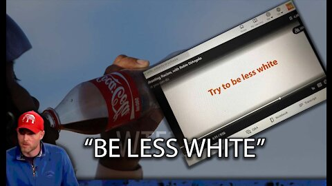 "Coca Cola Tells Employees to ""Be Less White"""