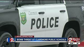 Claremore schools evacuated over bomb threat - Video