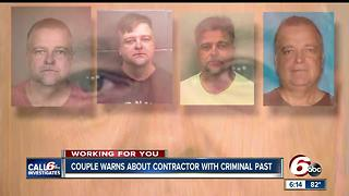 Contractor Felon Has Criminal Past and Present - Video