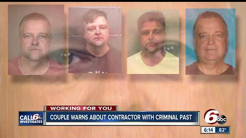 Contractor Felon Has Criminal Past and Present