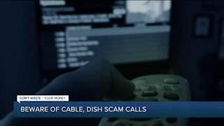 Beware of cable, DISH scam calls