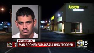 Man arrested for assaulting trooper in Phoenix