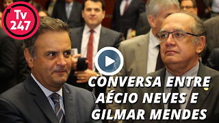 Ouça conversa entre Aécio Neves e Gilmar Mendes - Video