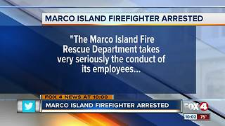 Marco Island Firefighter Arrested - Video