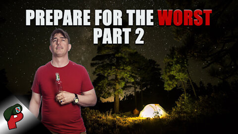 Prepare For The Worst: Part 2 | Live From The Lair