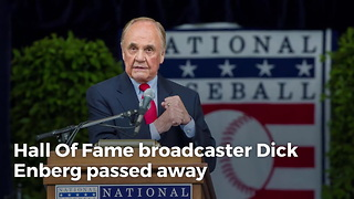 Remembering Hall Of Fame Broadcaster Dick Enberg - Video