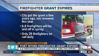 Several Firefighters will be laidoff at Fort Myers Fire Department after loss of grant - Video