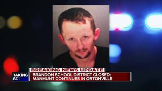 Manhunt underway in Ortonville, Brandon School District closed - Video