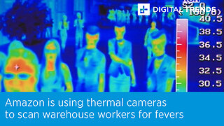Amazon is using thermal cameras to scan warehouse workers for fevers