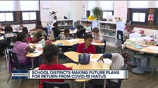School districts making future plans for return from COVID-19 hiatus