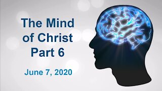 The Mind of Christ Part 6