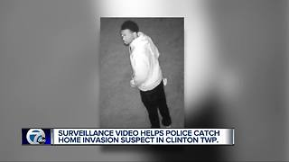 Surveillance video helps police capture home invasion suspect in Clinton Township