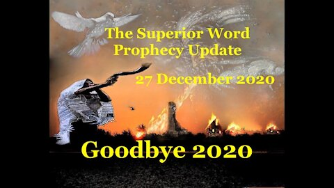 Pro-372 - Prophecy Update, 27 December 2020 (Goodbye 2020).mpg