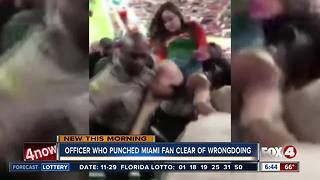 Officer who punched Miami fan on video cleared of wrongdoing - Video