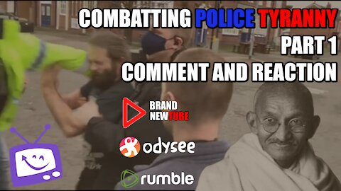 Combatting Police Tyranny - Part 1 - Comment And Reaction