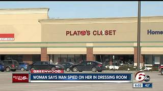 Woman says man spied on her in Plato's closet dressing room - Video