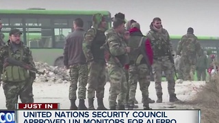 United Nations Security Council approved UN monitors for Alleppo - Video