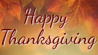 I Hope That You Have a Wonderful Thanksgiving - Video