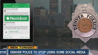 Denver Police to stop using using Nextdoor, limit Facebook - Video