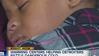 Warming centers helping Detroiters battle dangerous cold - Video