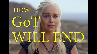 7 Theories For How Game Of Thrones Will End - Video