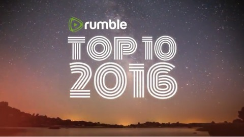 Rumble's Top 10 Videos Of 2016