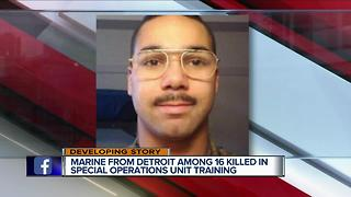 Marine from Detroit among 16 killed in special operations unit training - Video
