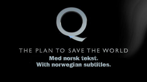 Q The Plan To Save The World With Norwegian subtitle