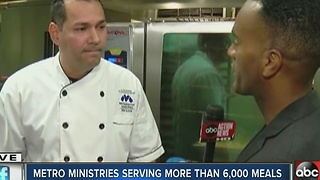 Metropolitan Ministries serving more than 6,000 meals - Video