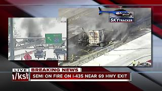 Semi on fire on I-435 near 69 Hwy exit - Video